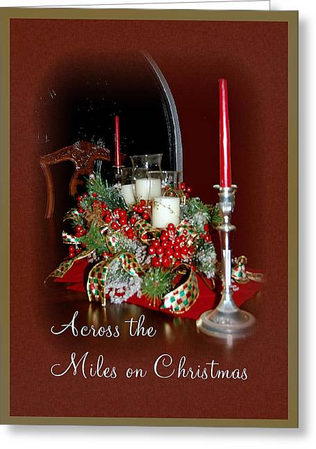 Greeting Card featuring the mixed media Across The Miles On Christmas by Donna Proctor