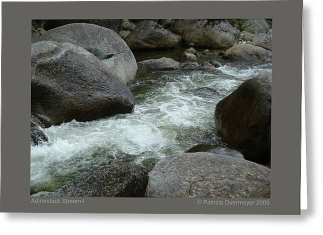 Greeting Card featuring the photograph Adirondack Stream-i by Patricia Overmoyer