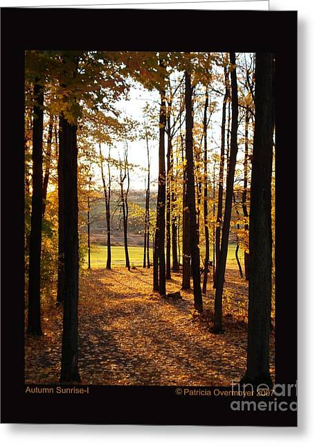 Autumn Sunrise-i Greeting Card by Patricia Overmoyer