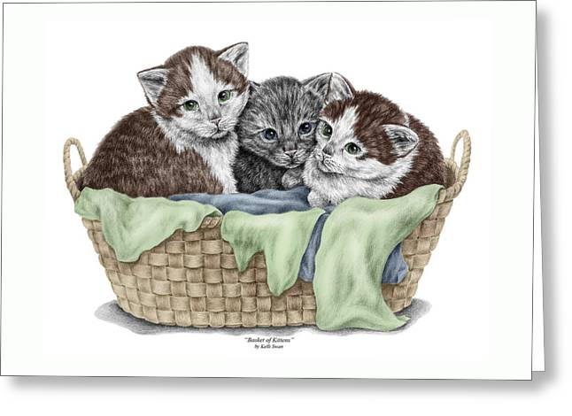 Basket Of Kittens - Cats Art Print Color Tinted Greeting Card by Kelli Swan