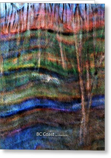 Bc Coast Greeting Card by AnneLise McCoy