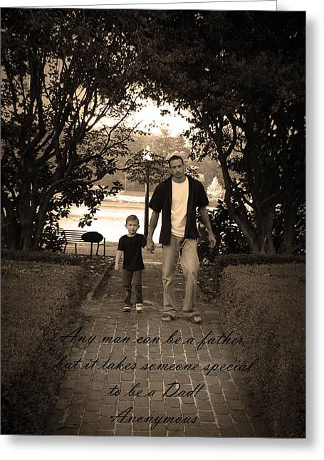 Greeting Card featuring the photograph Be A Dad by Kelly Hazel
