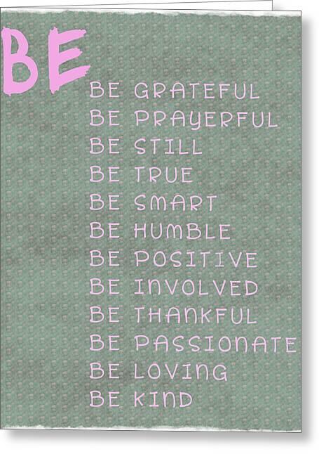 Be Greeting Card by Georgia Fowler