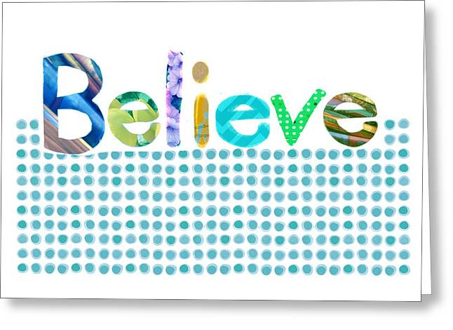 Believe Greeting Card by Ann Powell