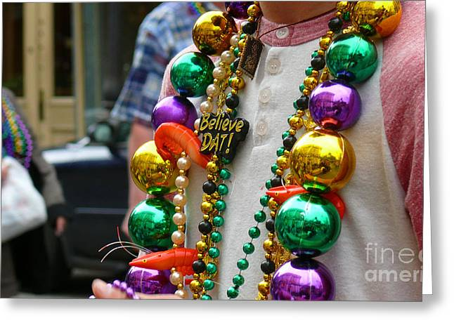 Greeting Card featuring the photograph Believe Dat Mardi Gras Beads by Jeanne  Woods