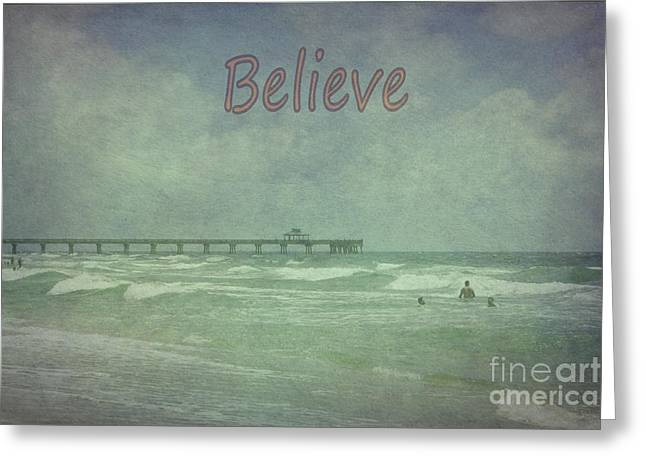Believe Greeting Card by Judy Hall-Folde