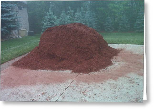 Big Pile Of Mulch Time Greeting Card