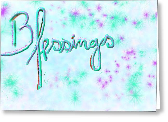 Blessings Greeting Card by Rosana Ortiz