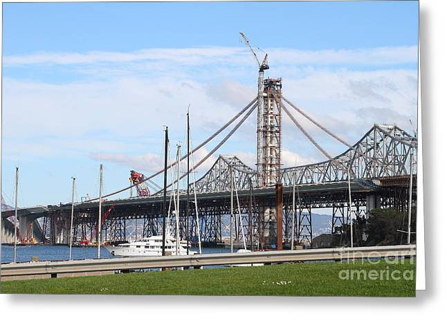 Building The New San Francisco Oakland Bay Bridge 7d7775 Greeting Card by Wingsdomain Art and Photography
