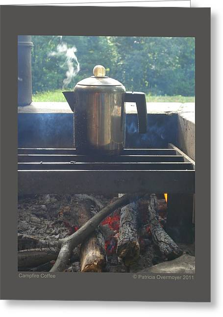 Greeting Card featuring the photograph Campfire Coffee by Patricia Overmoyer