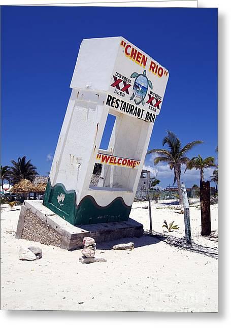 Greeting Card featuring the photograph Chen Rio Beach Bar Sign Cozumel Mexico by Shawn O'Brien