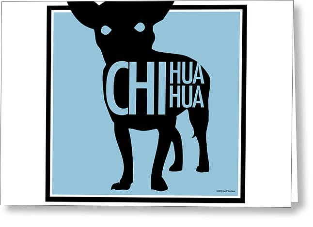Chihuahua Blue Greeting Card by Geoff Strehlow