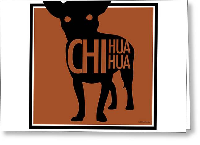 Chihuahua Brown Greeting Card by Geoff Strehlow