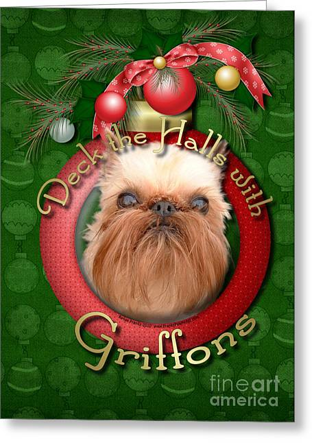 Christmas - Deck The Halls With Griffons Greeting Card by Renae Laughner