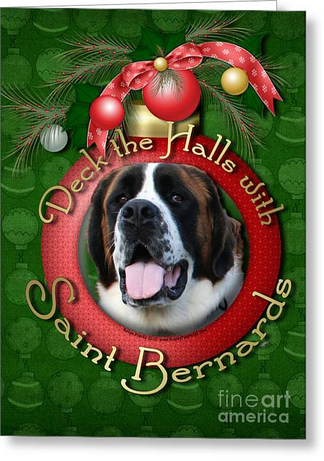 Christmas - Deck The Halls With Saint Bernards Greeting Card