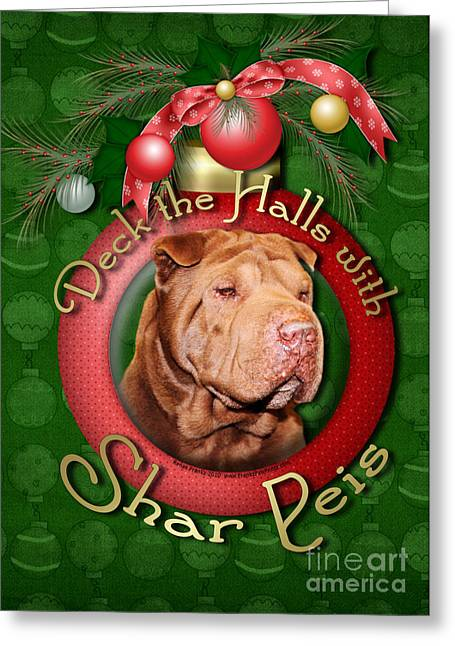 Christmas - Deck The Halls With Shar Peis Greeting Card by Renae Laughner