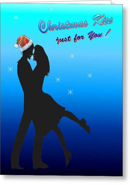 Christmas Kiss Just For You Greeting Card by Ronel Broderick
