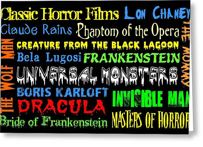 Classic Horror Films Greeting Card by Jaime Friedman