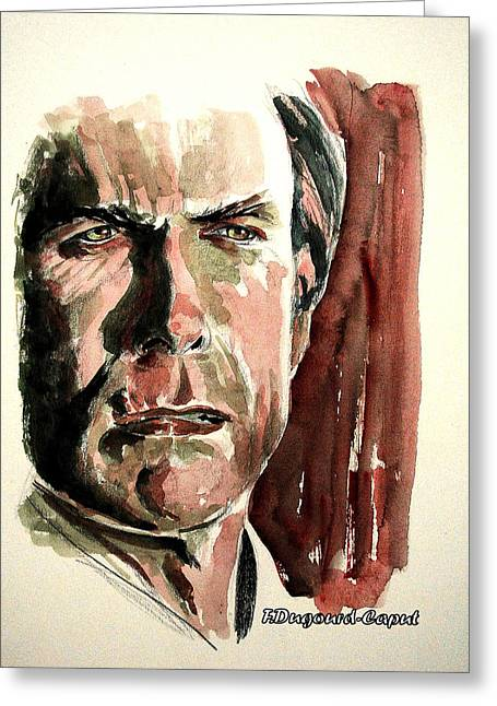 Clint Eastwood Greeting Card by Francoise Dugourd-Caput