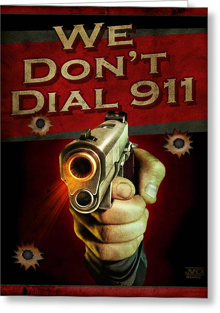 Dial 911 Greeting Card