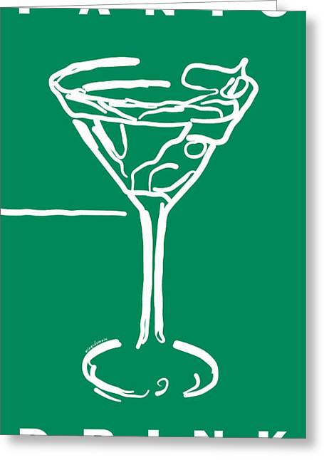 Do Not Panic - Drink Martini - Green Greeting Card by Wingsdomain Art and Photography