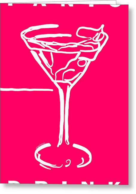 Do Not Panic - Drink Martini - Pink Greeting Card by Wingsdomain Art and Photography