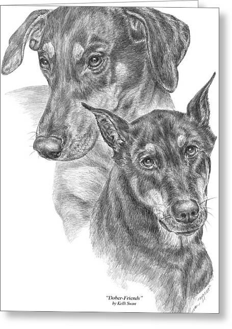 Dober-friends - Doberman Pinscher Dogs Portrait Greeting Card by Kelli Swan