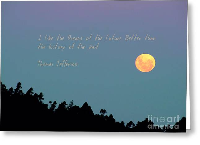 Dreams Of The Future Greeting Card by Karen Lewis