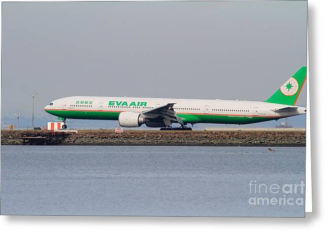 Eva Airways Jet Airplane At San Francisco International Airport Sfo . 7d12260 Greeting Card by Wingsdomain Art and Photography