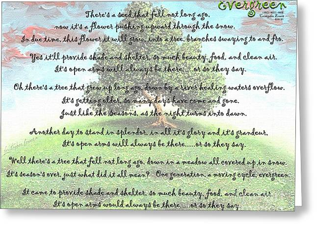 Evergreen Greeting Card by Cristophers Dream Artistry