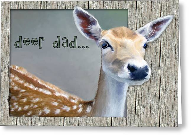 Fathers Day Deer Dad Greeting Card by Susan Kinney