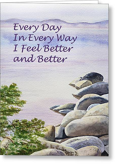 Feel Better Affirmation Greeting Card by Irina Sztukowski