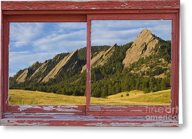 Flatirons Boulder Colorado Red Barn Picture Window Frame Photos  Greeting Card by James BO  Insogna