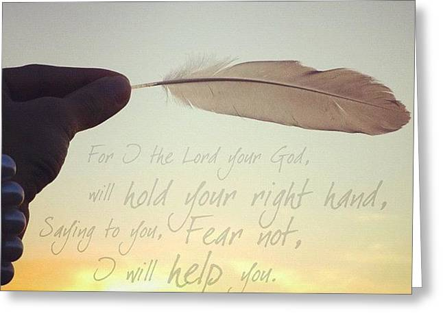 for I The Lord Your God, Will Hold Greeting Card