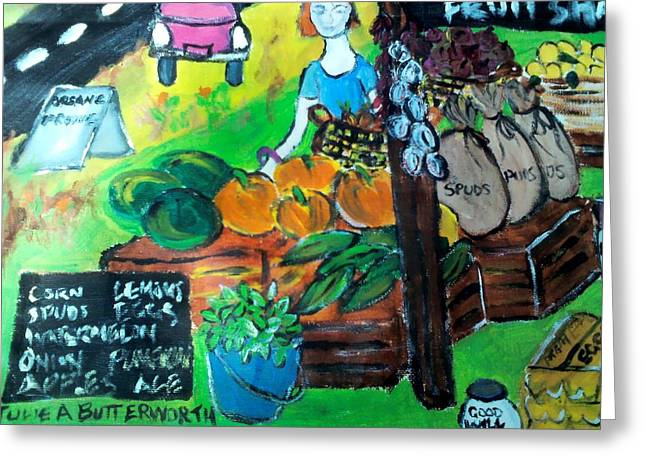 Fruit Shack Greeting Card by Julie Butterworth