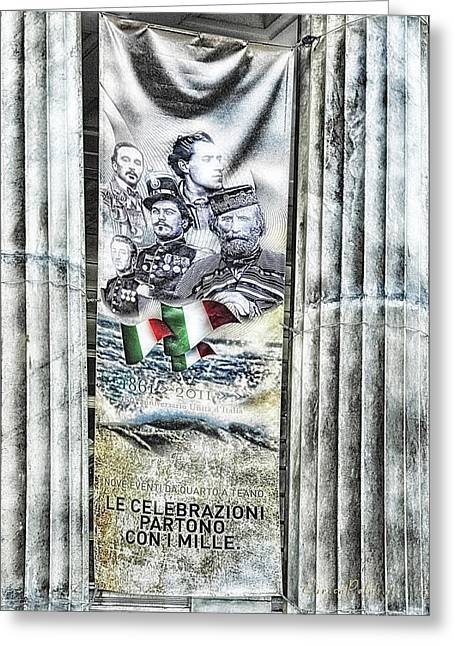 Greeting Card featuring the mixed media Genova 150 Years Of Italy Famous Garibaldi Mameli Founders by Enrico Pelos