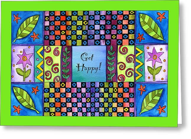 Get Happy Greeting Card by Pamela  Corwin