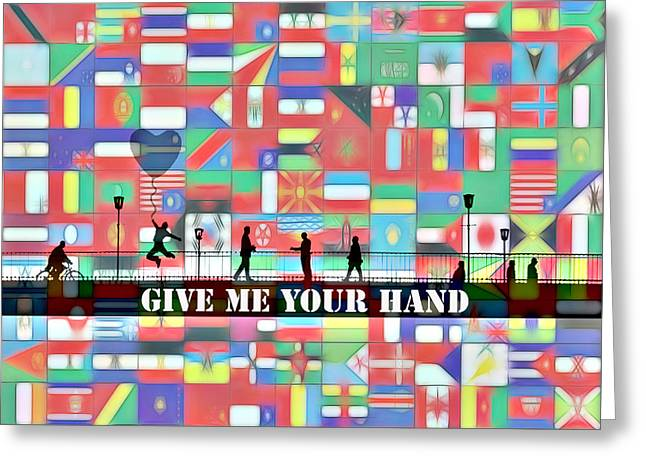 Give Me Your Hand Greeting Card by Steve K