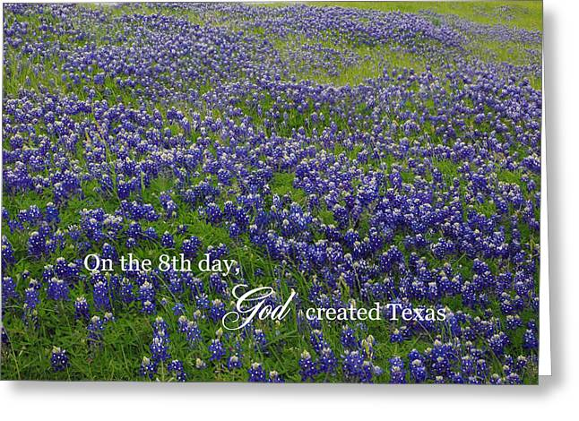 God Created Texas Bluebonnets Greeting Card