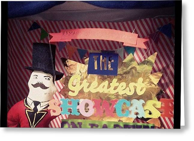 Greatest Showcase On Earth Greeting Card