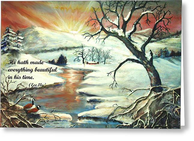He Hath Made..... Greeting Card by Phyllis Dunn