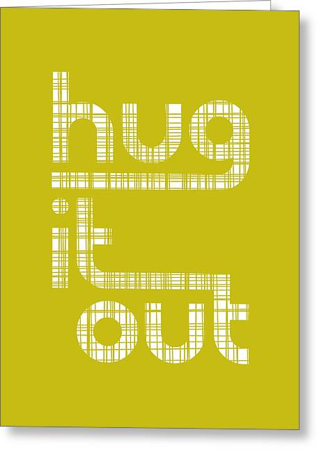 Hug It Out Greeting Card by Megan Romo
