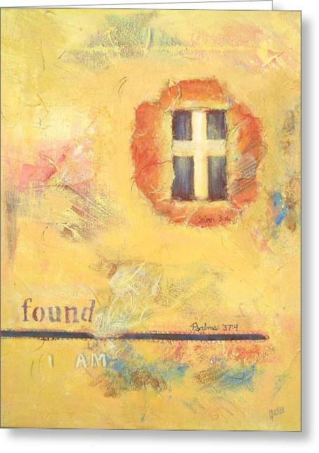 I Am Found Greeting Card by Joanna Gates