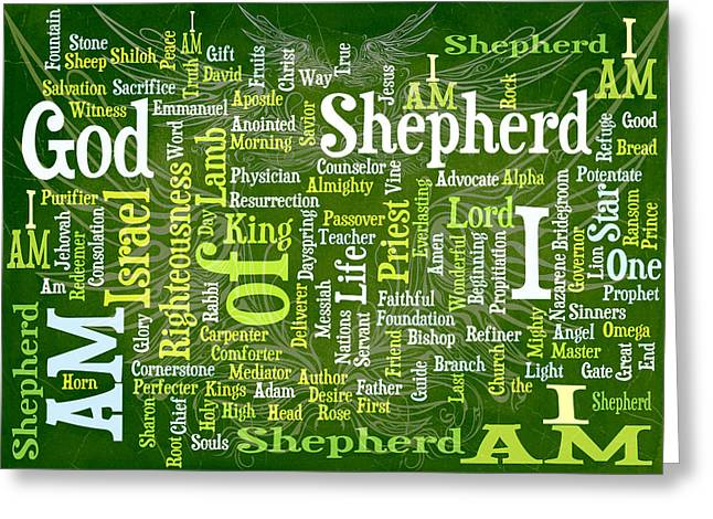 I Am Shepherd Greeting Card by Angelina Vick