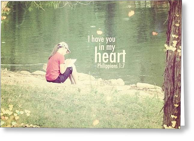 ...i Have You In My Heart... Greeting Card by Traci Beeson