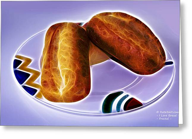 I Love Bread Greeting Card