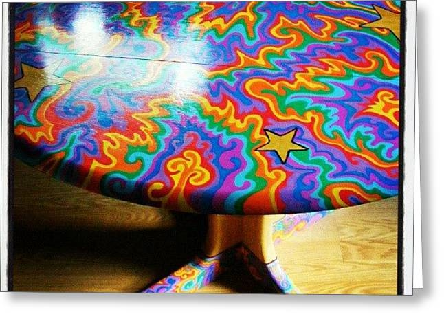 I Painted This Table With #sharpie Oil Greeting Card