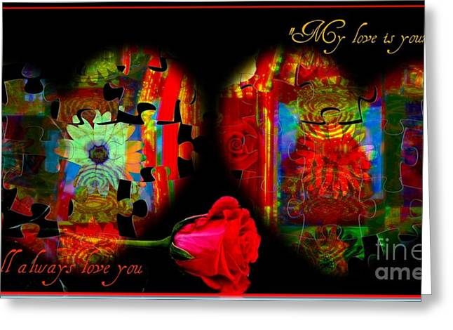 I Will Always Love You Greeting Card by Fania Simon