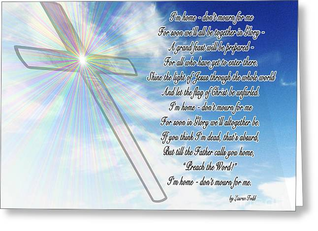 I'm Home Poem Greeting Card by Methune Hively