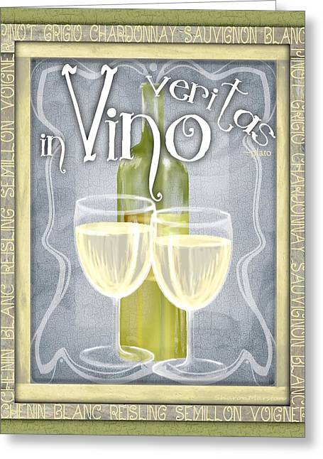 In Vino Veritas Greeting Card by Sharon Marcella Marston